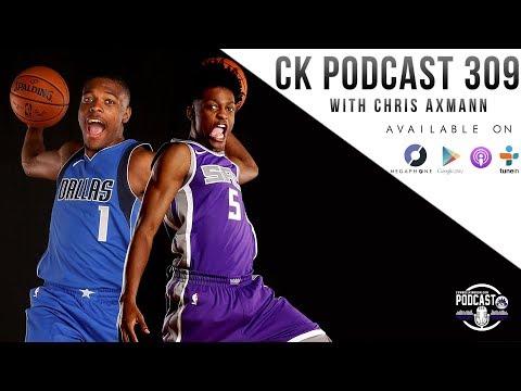 CK Podcast 309: Chris Axmann, De'Aaron Fox, and Dennis Smith Jr.
