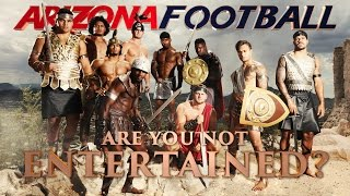 Are You Not Entertained? by : Arizona Wildcats