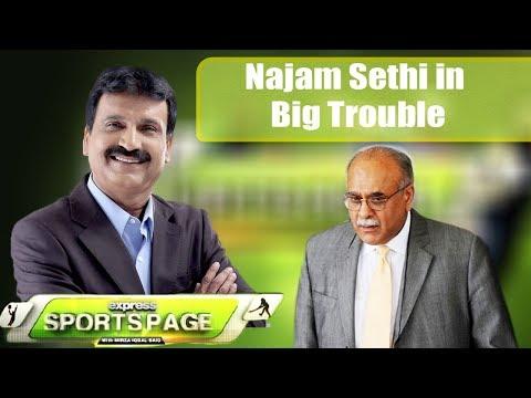 Najam Sethi in Big Trouble | Sports Page | 10 November 2018 | Express News