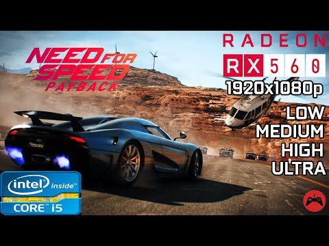 Need For Speed Payback | Gameplay | Core I5 3570 + RX 560 4GB |Low|Med|High| Ultra Settings 1080p |