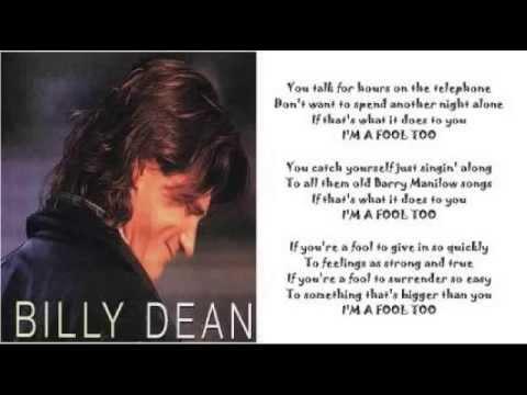 Billy Dean - I'm A Fool Too
