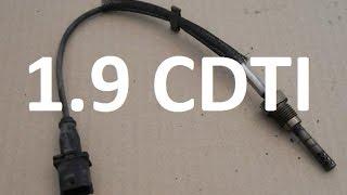 Czujnik temperatury wydechu 1.9 cdti, z19dt z19dth, wymiana, p1900 p1902 p0425 p042A