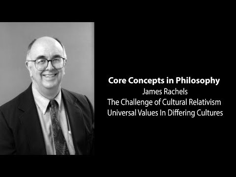 James Rachels | Universal Values in Differing Cultures | Phi