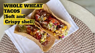 WHOLE WHEAT VEGGIE TACOS from scratch