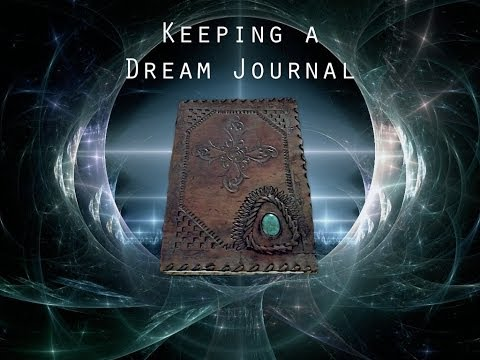 The Importance of Keeping a Dream Journal