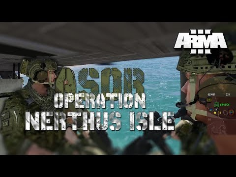 ARMA 3 ASOR OPERATION NERTHUS ISLE P2