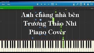 Trương Thảo Nhi  - Anh Chàng Nhà Bên Piano Tutorial