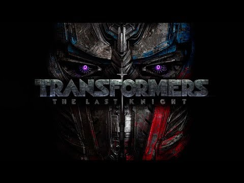 TRANSFORMERS 5: THE LAST KNIGHT - Full Original Soundtrack OST