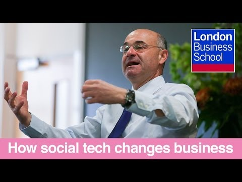 How social technology changes the way we do business | London Business School
