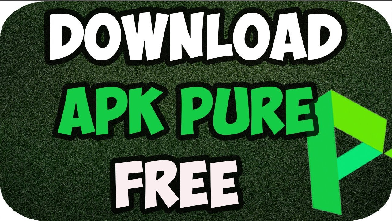 How to Download Apkpure Apk on Android