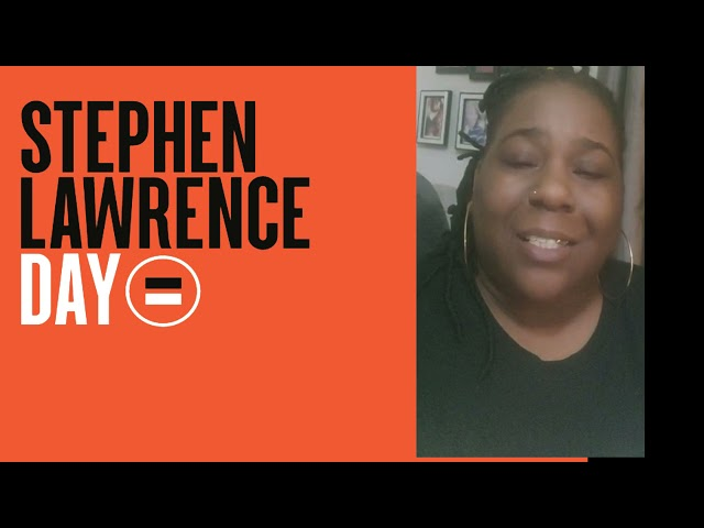 Stephen Lawrence Day  22 APRIL 2021