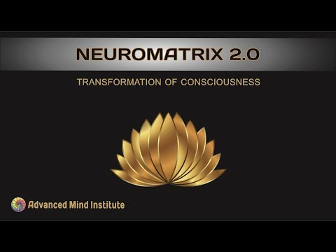 Neuromatrix 2.0. Transforming the Subconscious Mind
