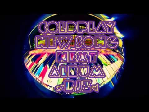 Coldplay - New Song 2014