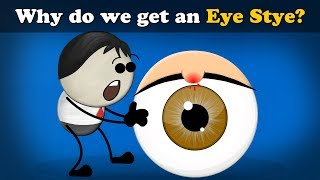 Why do we get an Eye Stye? | #aumsum