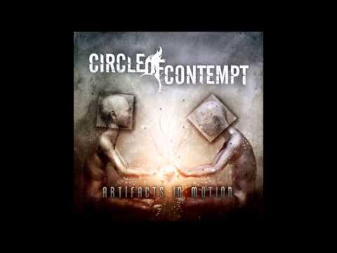 Circle Of Contempt - Artifacts In Motion (FULL ALBUM)