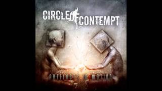 Circle Of Contempt - Artifacts In Motion (FULL ALBUM)