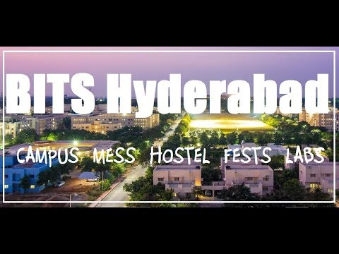 BITS Hyderabad - Campus, Hostel, Mess and Festivals 2018