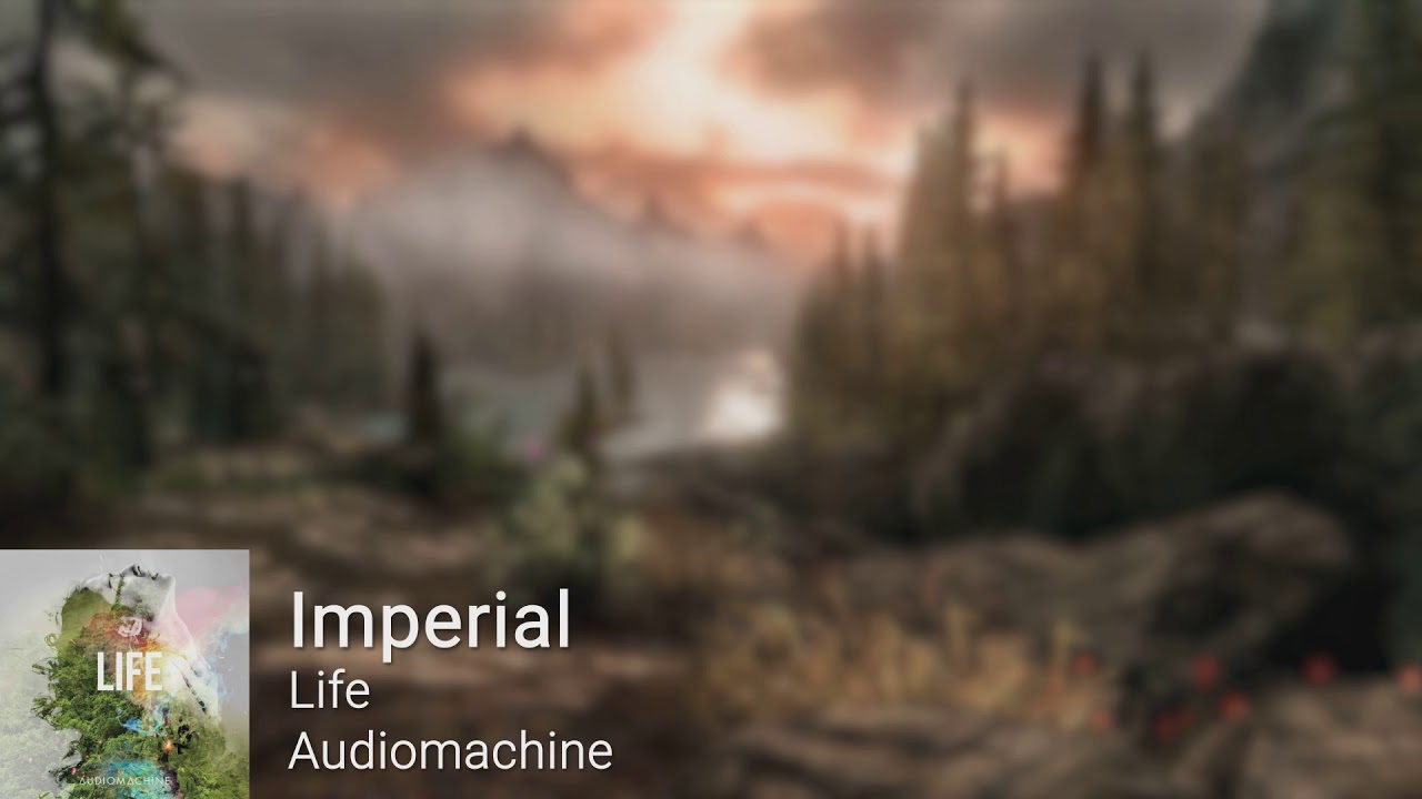 Audiomachine - Imperial (Life) - YouTube