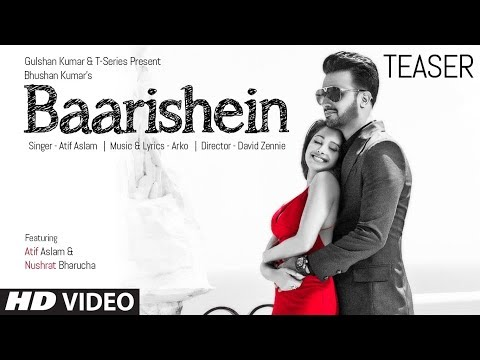 Song Teaser ► Baarishein | Feat. Atif Aslam  & Nushrat Bharucha | VIDEO RELEASING On 13 Feb. 2019