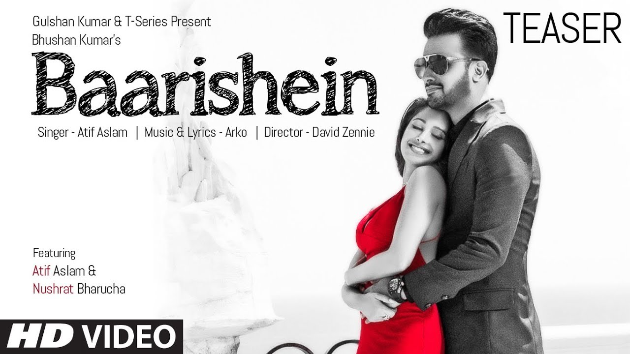 Song Teaser ► Baarishein | Feat. Atif Aslam  & Nushrat Bharucha | VIDEO RELEASING On 13 Feb. 201