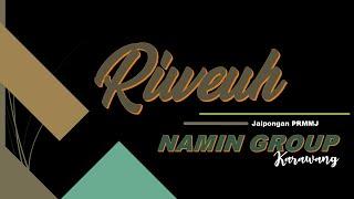 MP3 JAIPONG RIWEUH NAMIN GROUP