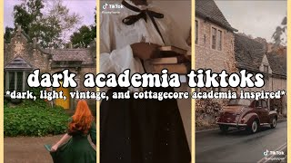 🍂🕰academia tiktoks | dark + light + cottagecore academia tiktok compilation *special request* 🕰🍂