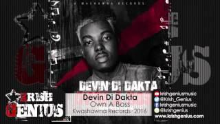 Devin Di Dakta - Own A Boss [Own Boss Riddim] January 2016