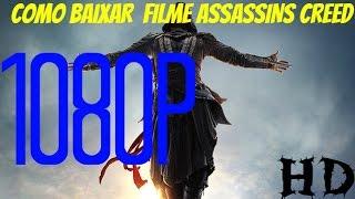 COMO BAIXAR ASSASSINS CREED O FILME(Dublado PT-BR 1080P)