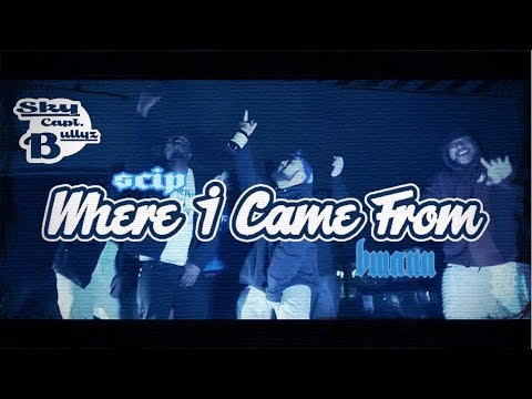 SCB x Bmann ft Scip x Where I Came From (Official Music Video)