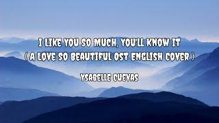 Gambar I Like You So Much, You'll Know It - Ysabelle Cuevas   Lirik + Terjemahan