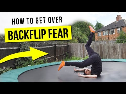 HOW TO GET OVER BACKFLIP FEAR