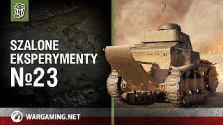 Szalone eksperymenty №23 [World of Tanks Polska]