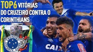 TOP 6 - VITÓRIAS DO CRUZEIRO CONTRA O CORINTHIANS
