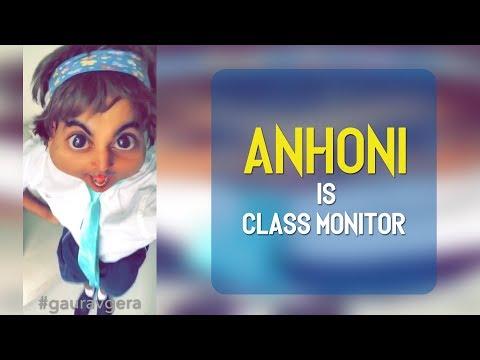 Baby Anhoni Is Class Monitor | Gaurav Gera