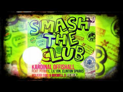 Smash The Club ROCWELL S & VOLKAN SAKI Remix - Kardinal O Ft Pitbull Lil Jon & Clinton Sparks