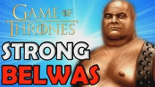 Strong Belwas - Game of Thrones - Spotlight