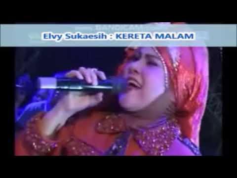 Elvy Sukaesih : KERETA MALAM  - Ciptaan Rhoma Irama -- Lagu Dangdut Jadul 1970 An --  0,975