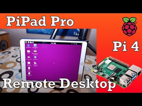 PiPad Pro, Raspberry Pi 4 Remote Desktop With IPad