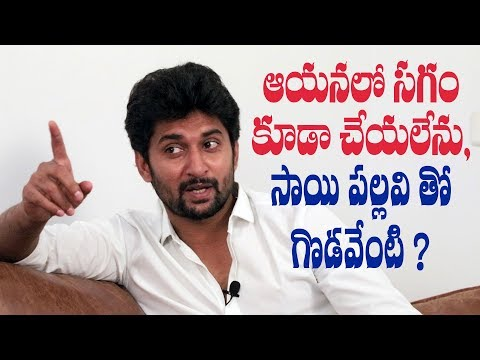 Nani on MCA, issues with Sai Pallavi, why he might have rejected Arjun Reddy, monotony & more