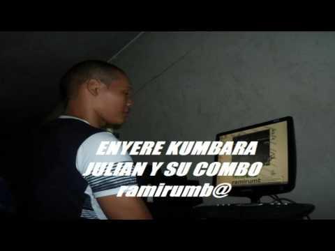 ENYERE KUMBARA - JULIAN Y SU COMBO mp3