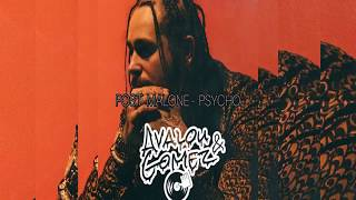 Post Malone - Psycho (AVALOU & GOMEZ Bootleg) (FREE DOWNLOAD)