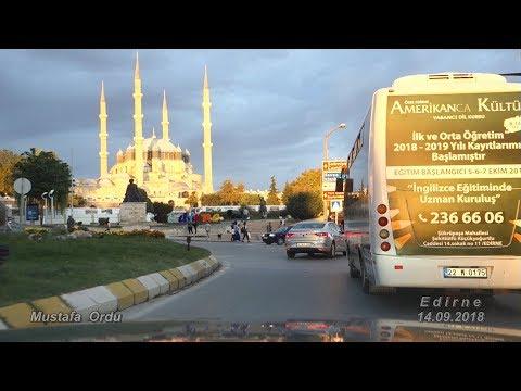 Edirne Sehir Turu 2018 Trakya