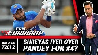 IYER over PANDEY for #4?   'TVS Eurogrip' presents #AakashVani   Cricket Analysis