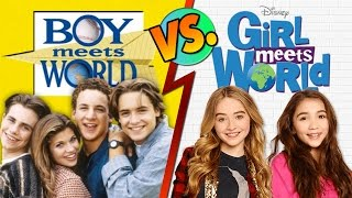 Girl Meets World - VS - Boy Meets World!