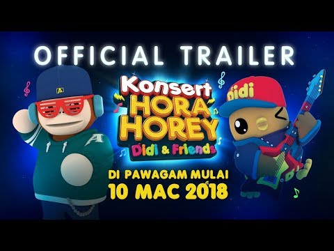 Didi & Friends | Official Trailer Konsert Hora Horey | Di Pawagam Mulai 10 Mac 2018