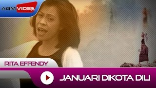 Download lagu Rita Effendy - Januari Dikota Dili | Official Video