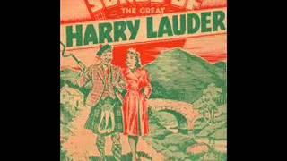 Harry Lauder - Just A Wee Deoch & Doris (1912)