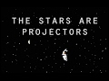 watch he video of The Stars Are Projectors - Modest Mouse (Lyrics)