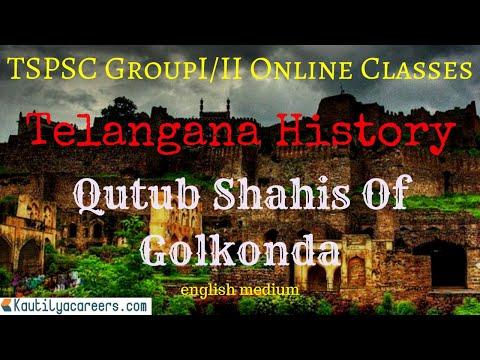TELANGANA HISTORY - TSPSC GroupI/II Online Course | Kautilya careers | www.kautilyacareers.com