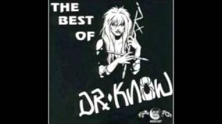 Dr. Know (The Best of Dr. Know) - 23. Stop the Machine